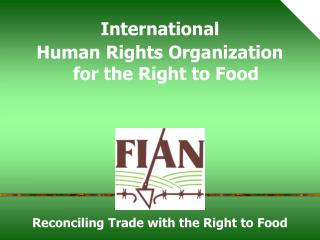 International Human Rights Organization for the Right to Food