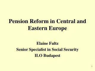 Pension Reform in Central and Eastern Europe