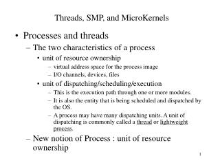Threads, SMP, and MicroKernels