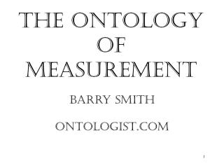 The Ontology of Measurement