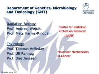 Department of Genetics, Microbiology and Toxicology (GMT)