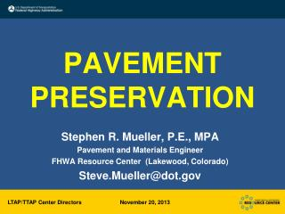 PAVEMENT PRESERVATION