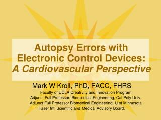 Autopsy Errors with Electronic Control Devices:  A Cardiovascular Perspective