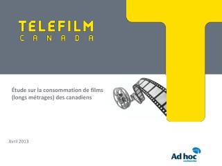 Étude sur la consommation de films (longs métrages) des canadiens