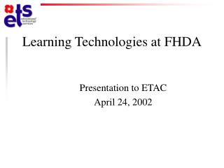 Learning Technologies at FHDA