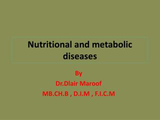 Nutritional and metabolic diseases