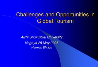 Challenges and Opportunities in Global Tourism