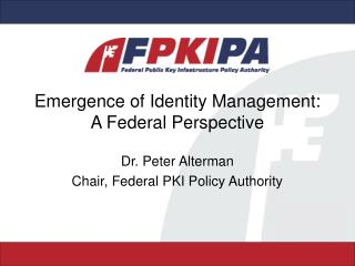 Emergence of Identity Management: A Federal Perspective