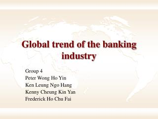 Global trend of the banking industry