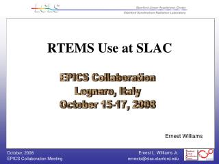 RTEMS Use at SLAC