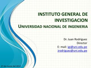 INSTITUTO GENERAL DE INVESTIGACION Universidad nacional de  ingenieria
