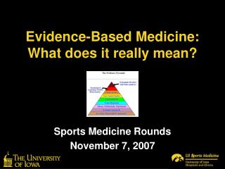 Evidence-Based Medicine: What does it really mean?