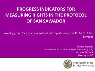 PROGRESS INDICATORS FOR MEASURING RIGHTS IN THE PROTOCOL OF SAN SALVADOR