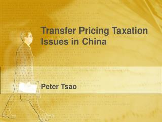 Transfer Pricing Taxation Issues in China