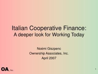 Italian Cooperative Finance: A deeper look for Working Today
