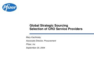 Global Strategic Sourcing Selection of CRO Service Providers