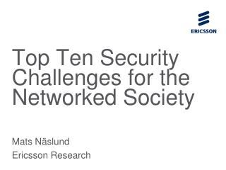 Top Ten Security Challenges for the Networked Society