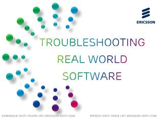 TroubleShooting real world software