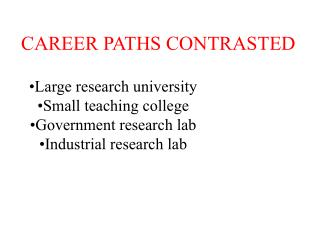 CAREER PATHS CONTRASTED