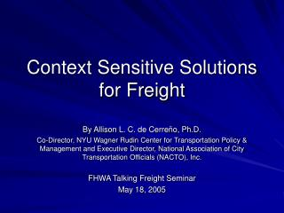 Context Sensitive Solutions for Freight