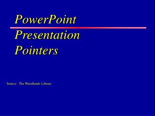 PowerPoint  Presentation Pointers