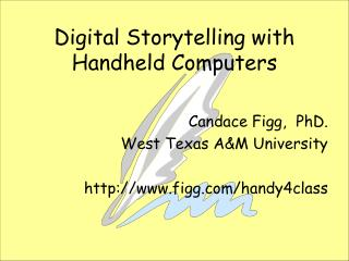 Digital Storytelling with Handheld Computers
