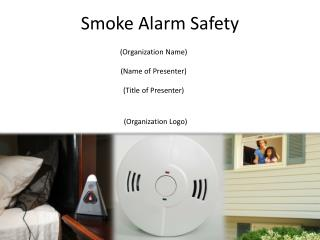 Smoke Alarm Safety