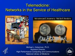 Telemedicine: Networks in the Service of Healthcare