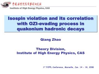 Qiang Zhao Theory Division,  Institute of High Energy Physics, CAS