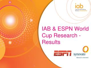 IAB & ESPN World Cup Research - Results