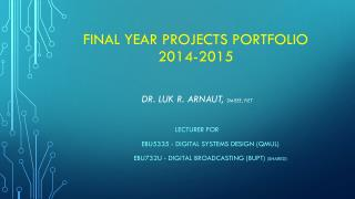 Final year  projectS  portfolio  2014-2015