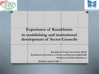Experience of Kazakhstan  in establishing and institutional development of Sector Councils