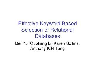 Effective Keyword Based Selection of Relational Databases