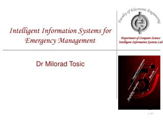 Intelligent Information Systems for Emergency Management