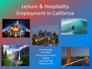 Leisure & Hospitality Employment in California