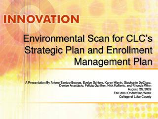 Environmental Scan for CLC's Strategic Plan and Enrollment Management Plan