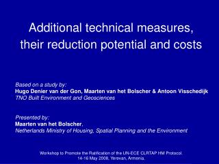 Additional technical measures,  their reduction potential and costs