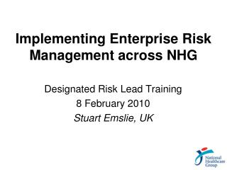 Implementing Enterprise Risk Management across NHG
