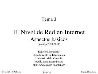 Tema 3 El Nivel de Red en Internet Aspectos básicos (versión 2010-2011)