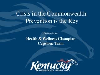 Crisis in the Commonwealth: Prevention is the Key