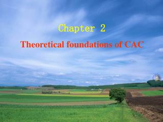 Chapter 2  Theoretical foundations of CAC