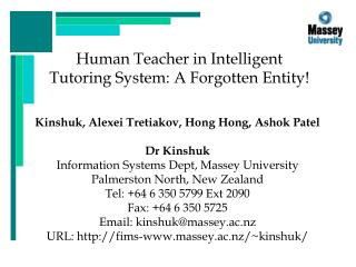 Human Teacher in Intelligent Tutoring System: A Forgotten Entity!