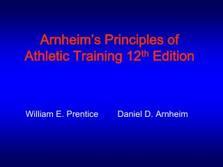 Arnheim's Principles of Athletic Training 12 th  Edition