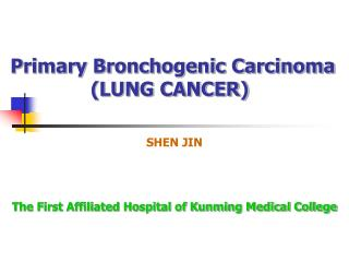 Primary Bronchogenic Carcinoma (LUNG CANCER)