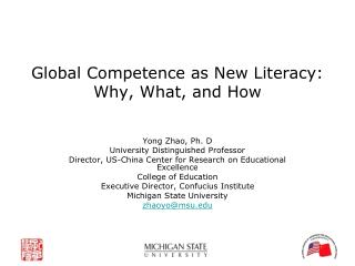 Global Competence as New Literacy:  Why, What, and How