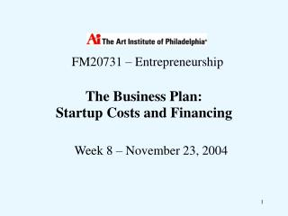 The Business Plan:  Startup Costs and Financing