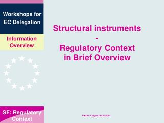 Structural instruments - Regulatory Context in Brief Overview
