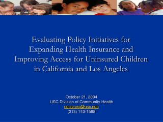 October 21, 2004 USC Division of Community Health cousinea@usc (213) 743-1588