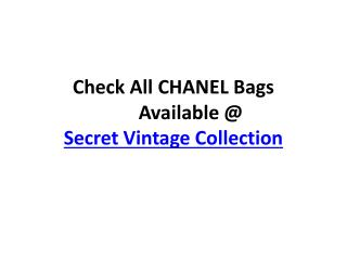 Check All CHANEL Bags Available at Secret Vintage Collection