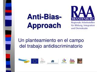 Anti-Bias-	Approach